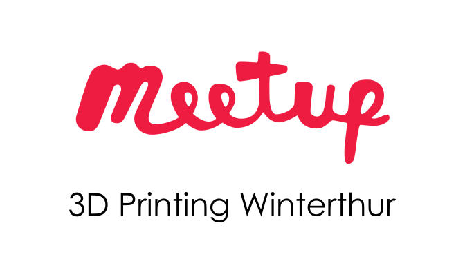 11. April: Meetup 3D Printing Winterthur